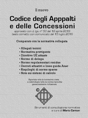 Il nuovo Codice degli Appalti e delle Concessioni – 1ª ed.
