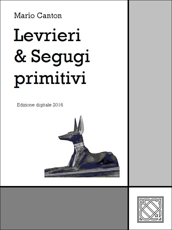 Levrieri & Segugi Primitivi