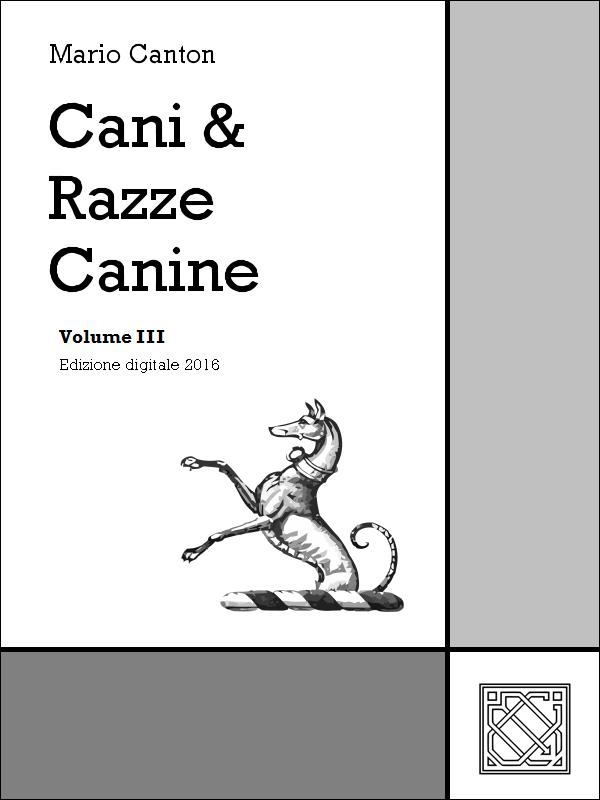 Cani e Razze Canine – Vol. 3