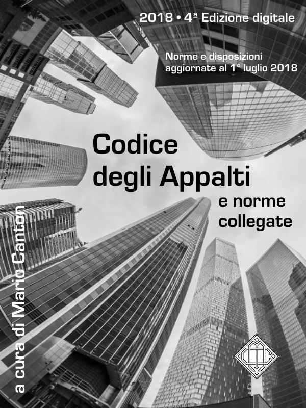 Codice degli Appalti e Norme Collegate – 4ª ed.