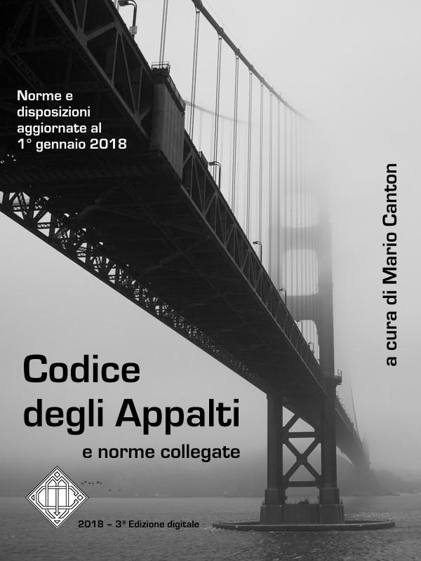Codice degli Appalti e Norme Collegate – 3ª ed.