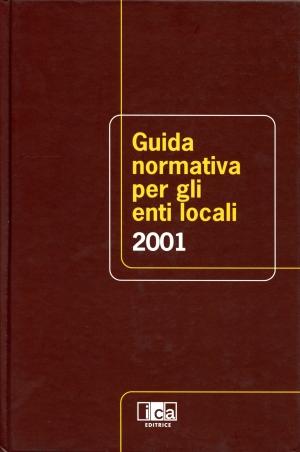 Guida Normativa per gli Enti Locali 2001