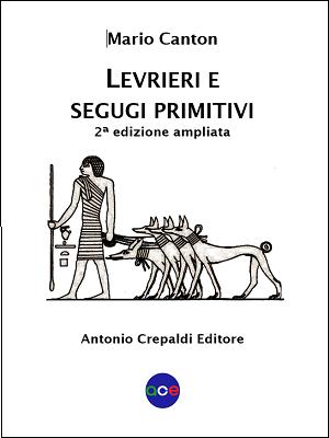 Levrieri e segugi primitivi (2ª ed.)