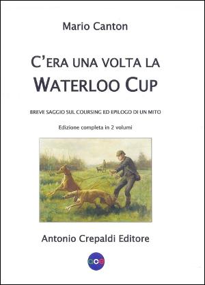 C'era una volta la Waterloo Cup – Ed. Integrale