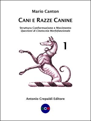 Cani e Razze Canine – Vol. 1