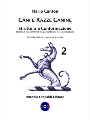 Cani e Razze Canine – Vol. 2 (1ª e 2ª ed.)