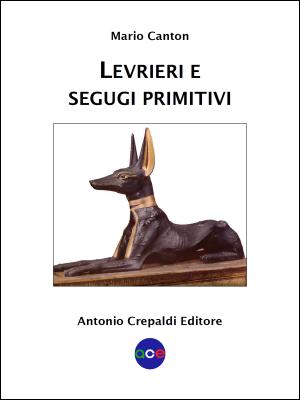 Levrieri e Segugi Primitivi (1ª ed.)
