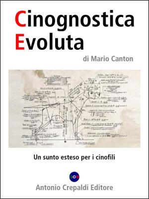 Cinognostica Evoluta. <br/>Un sunto esteso per i cinofili.